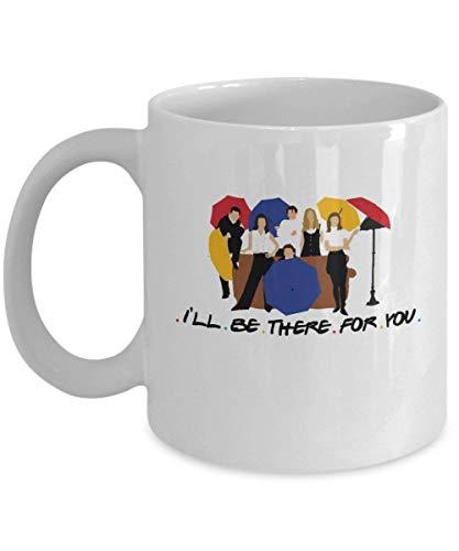 Voy a estar allí para ti Taza de café (blanco)...
