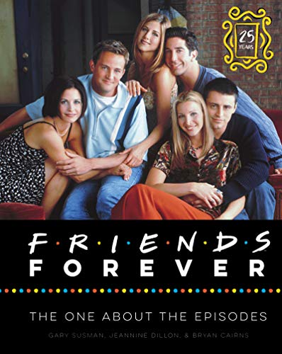 Friends Forever - 25th Anniversary Edition: The...