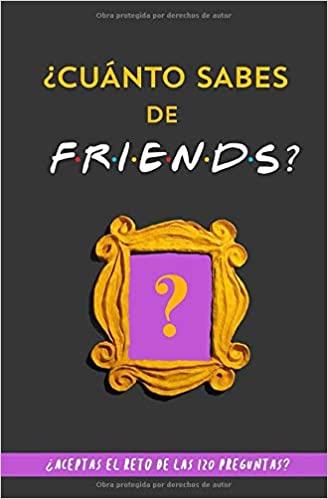cuanto sabes de friends libro